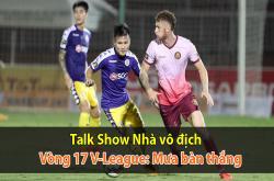 Mưa bàn thắng tại vòng 17 V-League 2019 (Nhà vô địch 24/07)