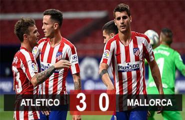 Atletico 3-0 Mallorca: Giữ vững Top 3