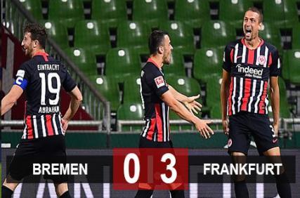 Bremen 0-3 Frankfurt: Frankfurt thắng lớn nhờ người hùng ít ai ngờ tới