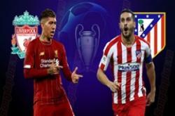 Liverpool vs Atletico, 03h00 ngày 12/3: Bản lĩnh nhà vô địch