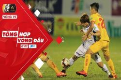 Tổng hợp vòng 19 V-League 2019