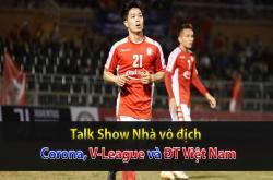 Corona, V-League và ĐT Việt Nam (Nhà vô địch 05/02)