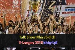 V-League 2019 khép lại (Nhà vô địch 23/10)