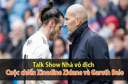 Nội chiến phòng thay đồ Real: Zidane vs Bale (Nhà vô địch 24/07)