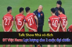Lực lượng ĐT Việt Nam trước 2 trận chiến (Nhà vô địch 06/11)