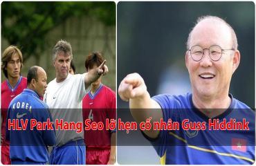 Thầy Park lỡ hẹn Guss Hiddink vì ĐT Việt Nam