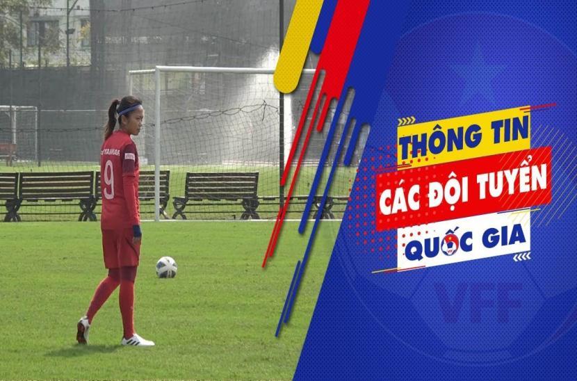 Huỳnh Như: ĐT nữ Việt Nam cố gắng đạt kết quả tốt