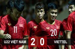 U22 Việt Nam giành chiến thắng trước Viettel