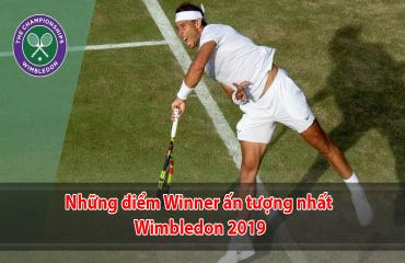 Những điểm Winner đẹp mắt nhất Wimbledon 2019
