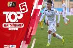 Top 5 bàn thắng đẹp vòng 23 V-League 2019