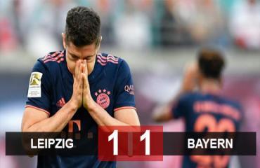 Leipzig 1-1 Bayern: Lewandowski ghi bàn sớm, Hùm xám vẫn bất lực giành 3 điểm