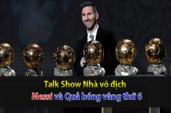Messi và Quả bóng vàng thứ 6 (Nhà vô địch 04/12)