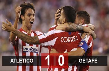 Atletico 1-0 Getafe: Ngày ra quân chật vật