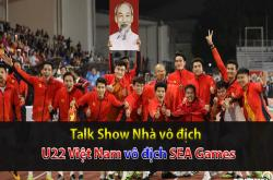 Nhìn lại chức vô địch SEA Games của U22 Việt Nam (Nhà vô địch 11/12)