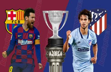 Barcelona vs Atletico, 03h00 ngày 01/07: Ngày phán quyết