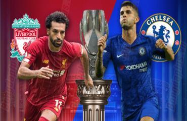 Liverpool vs Chelsea, 02h00 ngày 15/8: Nhà vua đích thực